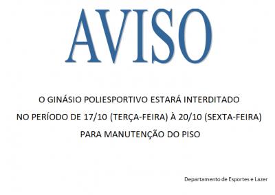O Ginásio Poliesportivo estará interditado no período de 17/10 à 20/10